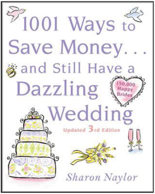 1001 Ways To Save Money And Still Have A Dazzling Wedding