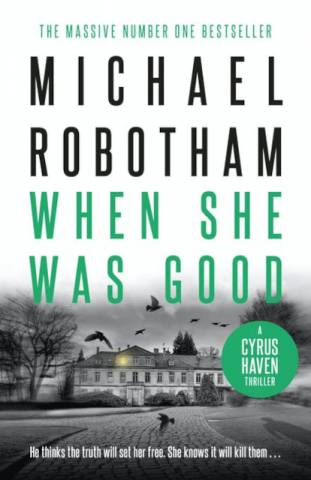 When She Was Good Michael Robotham