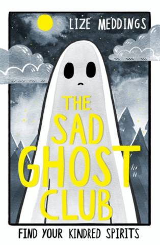 The Sad Ghost Club Lize Meddings