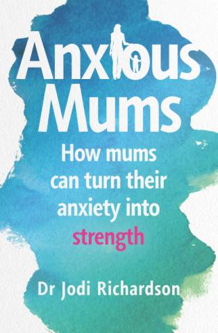 Jodi Richardson Anxious Mums Interview