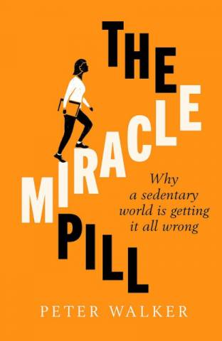 The Miracle Pill  Peter Walker