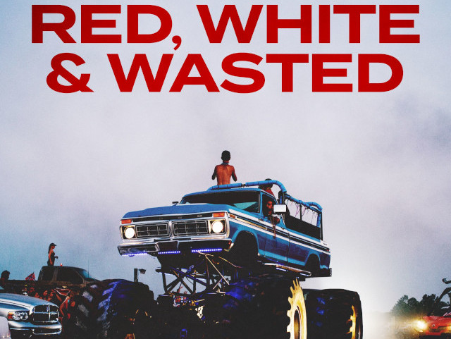 Red, White and Wasted Trailer