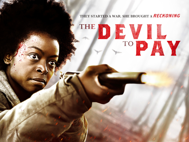 The Devil To Pay Trailer