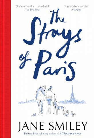 The Strays of Paris Jane Smiley