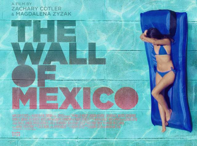 The Wall of Mexico Trailer