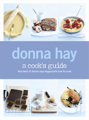 Donna Hay A Cook's Guide
