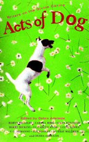 Acts of Dog - By Debra Adelaide