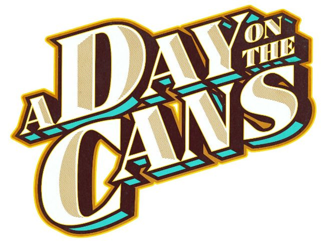 A Day On The Cans