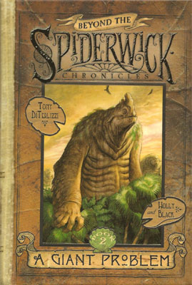 A Giant Problem Beyond the Spiderwick Chronicles