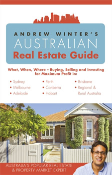 Andrew Winter's Guide to Buying & Selling Real Estate in Australia