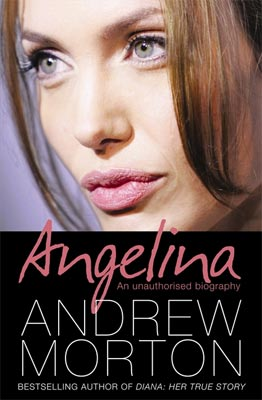 Angelina An Unauthorised Biography