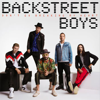 Backstreet Boys Don't Go Breaking My Heart