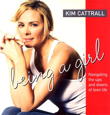 Being a Girl Kim Cattrall Navigating the ups and downs of Teen life