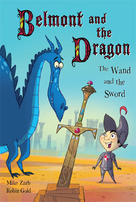 Belmont the Dragon The Wand and the Sword