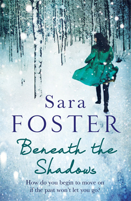 Beneath The Shadows Interview with Sara Foster