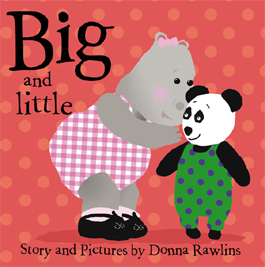 Big and Little by Donna Rawlins
