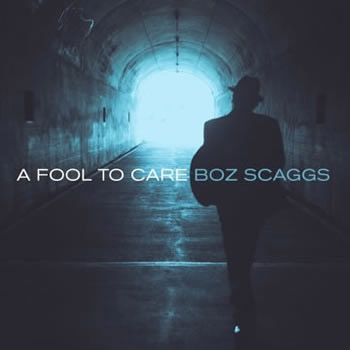Boz Scaggs A Fool To Care