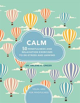 Calm: 50 Mindfulness Exercises To De-Stress Wherever You Are