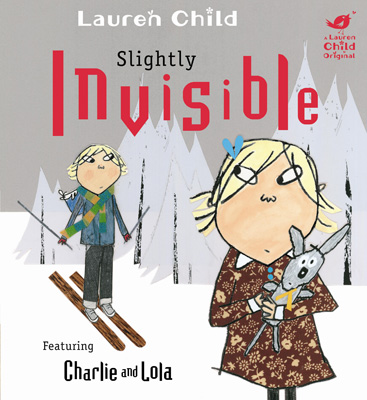 Charlie and Lola Slightly Invisible