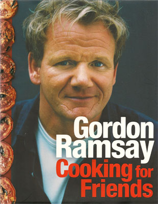 Cooking for Friends Gordon Ramsay
