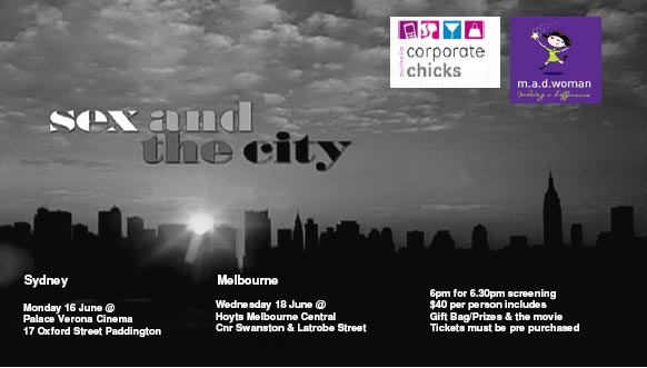 Corporate Chicks & m.a.d. woman bring you Sex and the City & the Community