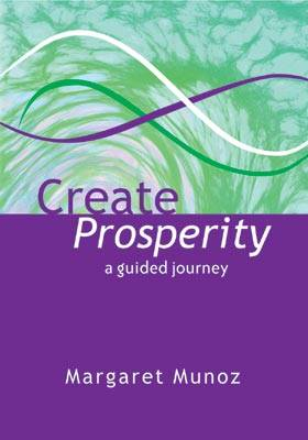 Create Prosperity: a guided journey