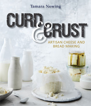Curd & Crust: Artisan Cheese and Bread Making
