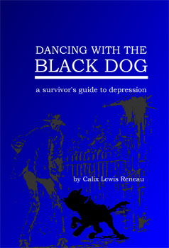Dancing With the Black Dog: A Survivor's Guide to Depression