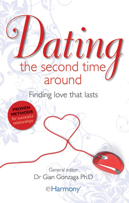 Dating the Second Time Around Finding Love That Lasts