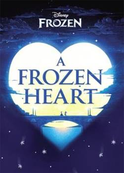 Disney Frozen: A Frozen Heart