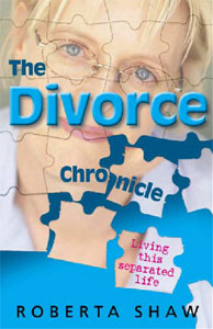 The Divorce Chronicle - By Roberta Shaw
