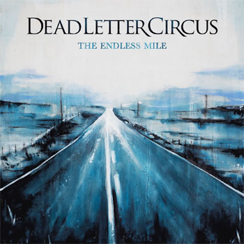Dead Letter Circus The Endless Mile