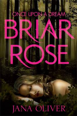 Once Upon A Dream Briar Rose