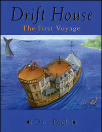 Drift Home the first voyage by Dale Peck