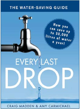 Every Last Drop: The Water-Saving Guide