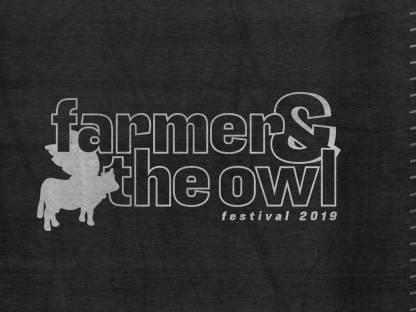 Farmer & The Owl Festival 2019