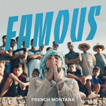 French Montana Famous Video