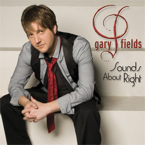 Gary Fields Sounds About Right