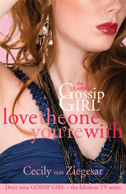 Gossip Girl The Carlyles Love The One You're With