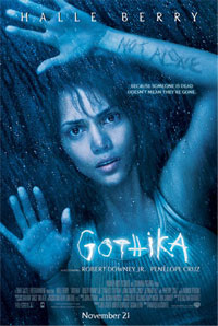 Halle Berry Gothika: Berry's rocky year turns up professional gold.