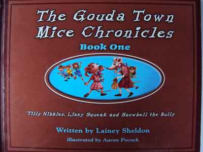 The Gouda Town Mice Chronicles