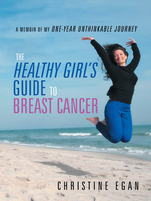 A Healthy Girl's Guide to Breast Cancer