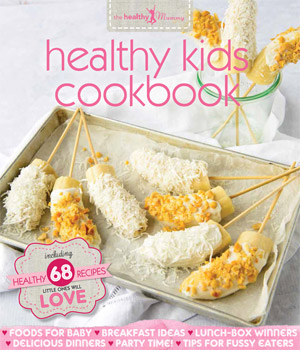 The Healthy Mummy: Healthy Kids Cookbook