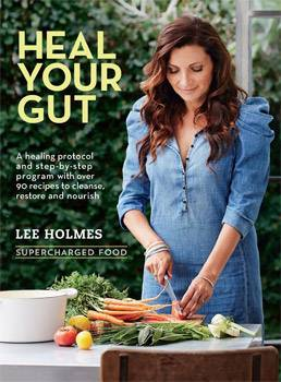 Supercharged Food: Heal Your Gut