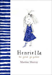 Henrietta the Great Go-Getter