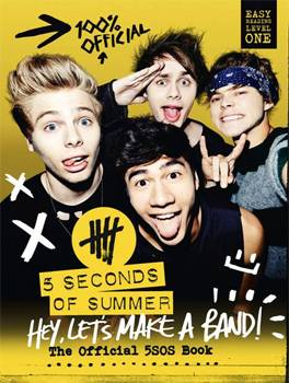 Hey, Let's Make a Band: 5 Seconds of Summer