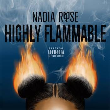 Nadia Rose Highly Flammable