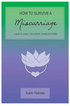 How To Survive a Miscarriage