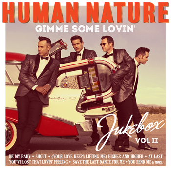 Human Nature Gimme Some Lovin': Jukebox Volume II