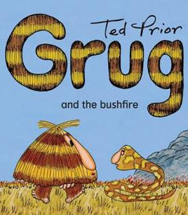 Grug and the Bushfire Ted Prior